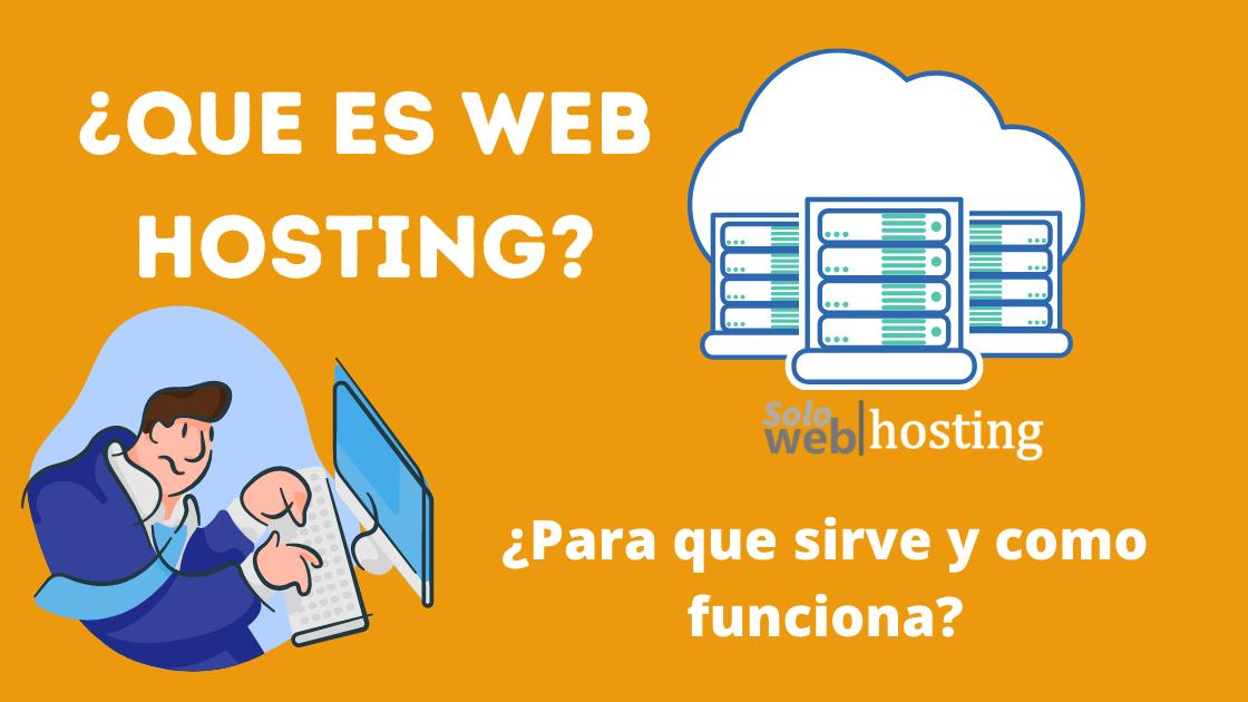 que es web hosting y para que sirve